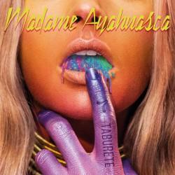 Disco Madame Ayahuasca
